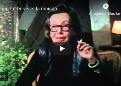 Marguerite Duras et la maison